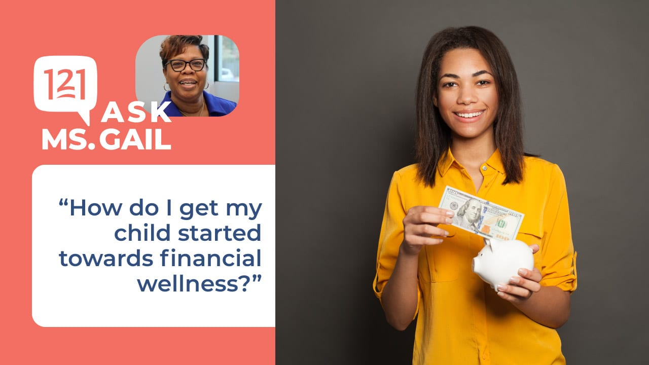 ask ms Gail child financial wellness