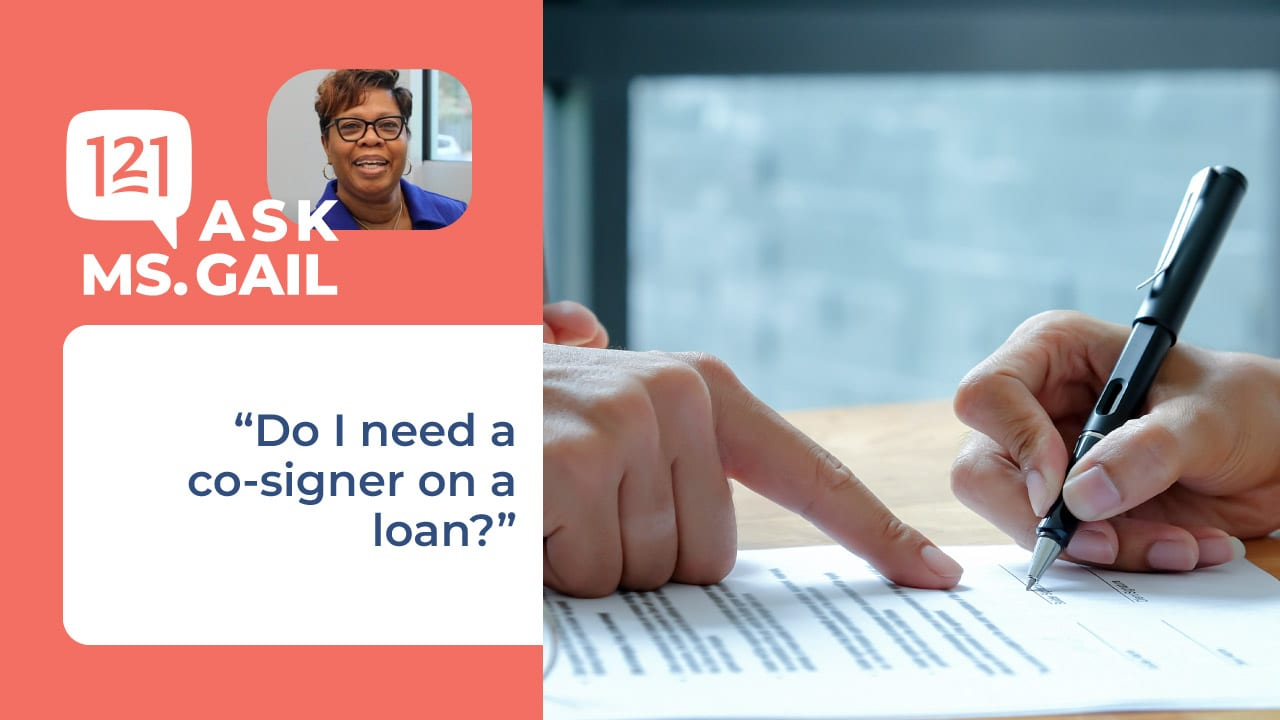 do I need a cosigner on a loan