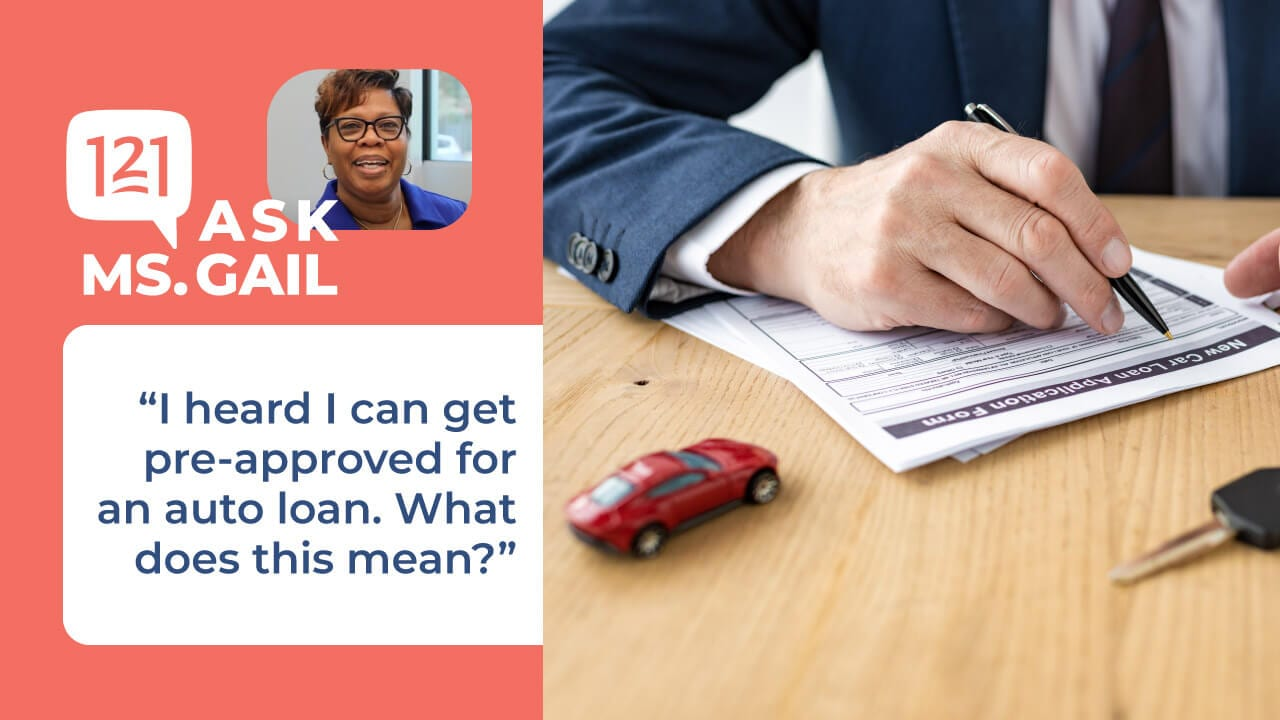 preapproved auto loan ask ms Gail